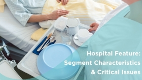 Hospital Feature: Segment Characteristics & Critical Issues