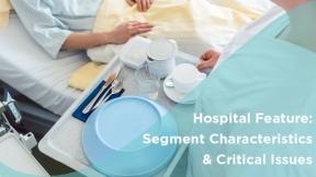 Hospital Feature: Segment Characteristics & Critical Issues