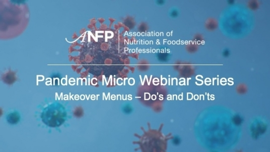 Pandemic Micro Webinar Series: Makeover Menus - Do's and Don'ts