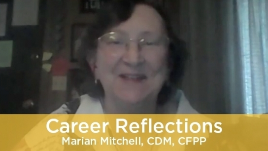 Career Reflections: Marian Mitchell, CDM, CFPP
