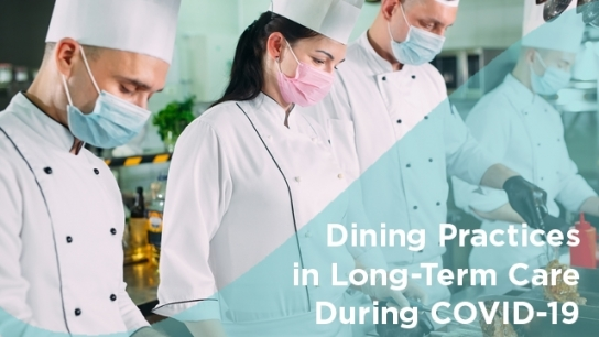 Dining Practices in Long-Term Care During COVID-19