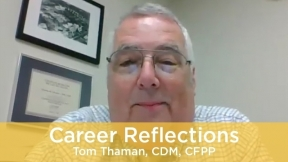 Career Reflections: Tom Thaman, CDM, CFPP