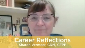Career Reflections: Sharon Vermeer, CDM, CFPP
