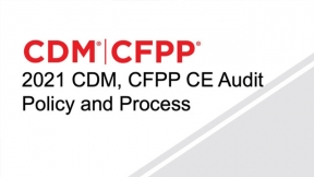 2021 CDM, CFPP CE Audit Policy and Process