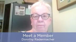 Meet a Member - Dorothy Radermacher