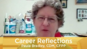 Career Reflections - Paula Bradley, CDM, CFPP