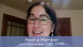 Meet a Member - Lori Fernandez, CDM, CFPP